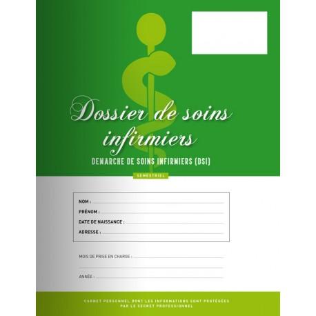 Dossier de soins infirmier DSI semestre